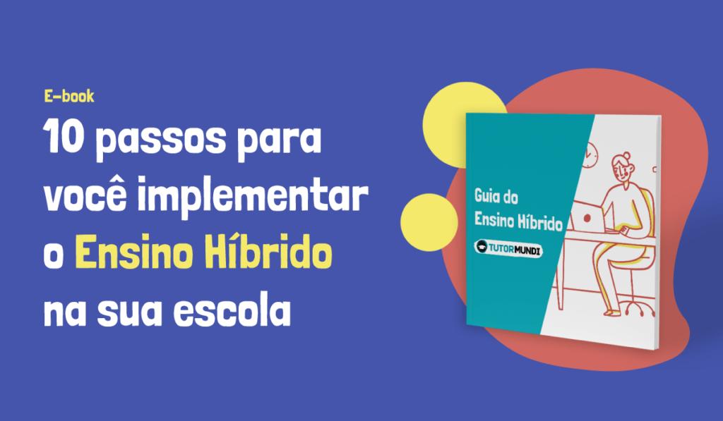 e-book 10 passos para você implementar o ensino híbrido
