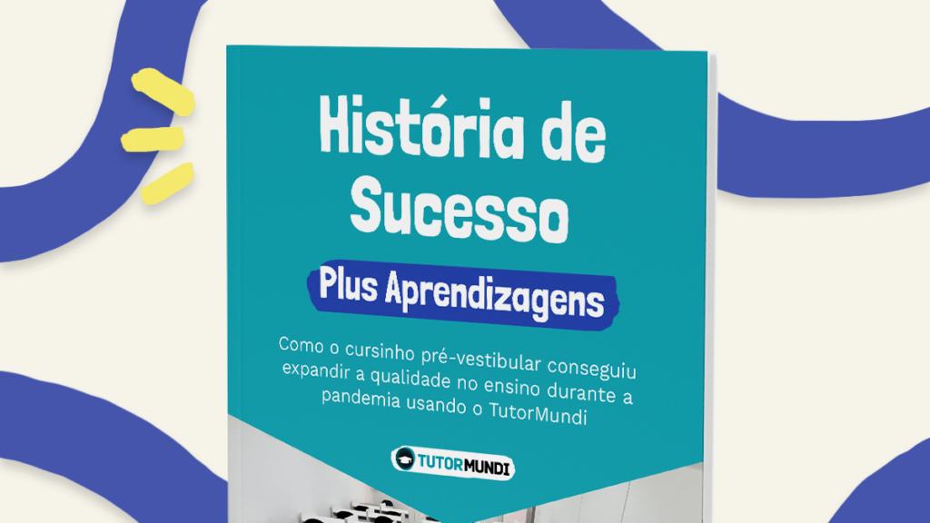 historia de sucesso plus aprendizagens prevestibular